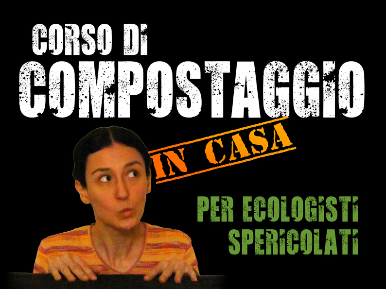 corso di compostaggio domestico - vai al video su You-tube